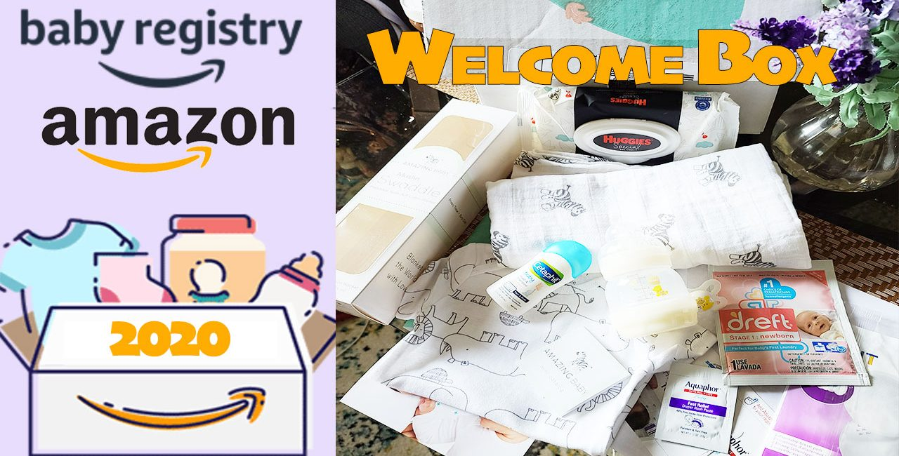 AMAZON Baby Registry FREE WELCOME BOX April 2020 | FREE Baby Stuff | How To Get It?